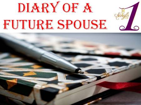 Diary of A Future Spouse